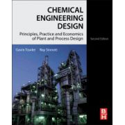 Chemical Engineering Design. Principles, Practice and Economics of Plant and Process Design