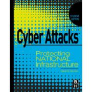 Cyber Attacks. Protecting National Infrastructure