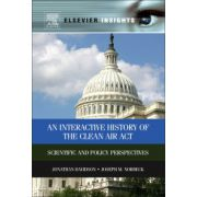 Interactive History of the Clean Air Act. Scientific and Policy Perspectives