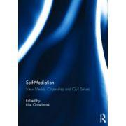 Self-Mediation. New Media, Citizenship and Civil Selves