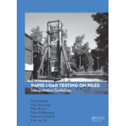 Rapid Load Testing on Piles. Interpretation Guidelines