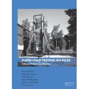 Rapid Load Testing on Piles. Interpretation Guidelines
