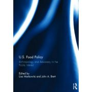 U.S. Food Policy: Anthropology and Advocacy in the Public Interest