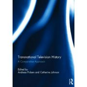 Transnational Television History. A Comparative Approach