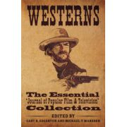 Westerns. The Essential 'Journal of Popular Film and Television' Collection