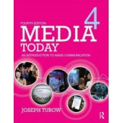 Media Today. An Introduction to Mass Communication