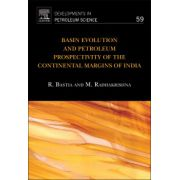 Basin Evolution and Petroleum Prospectivity of the Continental Margins of India Volume 59