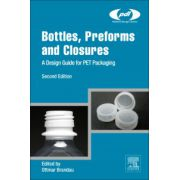 Bottles, Preforms and Closures. A Design Guide for PET Packaging