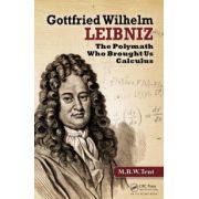 Gottfried Wilhelm Leibniz: The Polymath Who Brought Us Calculus