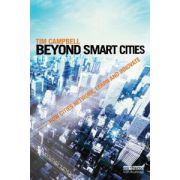 Beyond Smart Cities. How Cities Network, Learn and Innovate