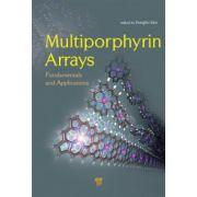 Multiporphyrin Arrays. Fundamentals and Applications