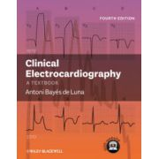 Clinical Electrocardiography: A Textbook