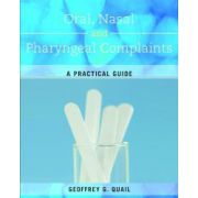 Common Oral, Pharyngeal and Nasal Complaints