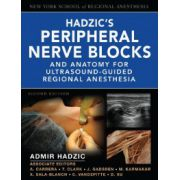 Hadzic's Peripheral Nerve Blocks and Anatomy for Ultrasounded-Guided Regional Anesthesia (with DVD)