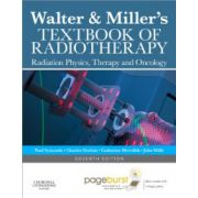 Walter and Miller's Textbook of Radiotherapy: Radiation Physics, Therapy and Oncology (with Pageburst Online Access)