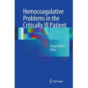 Hemocoagulative Problems in the Critically Ill Patient