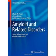 Amyloid and Related Disorders: Surgical Pathology and Clinical Correlations