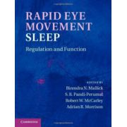 Rapid Eye Movement Sleep: Regulation and Function