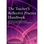 Teacher's Reflective Practice Handbook: Becoming an Extended Professional through Capturing Evidence-Informed Practice