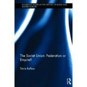 Soviet Union - Federation or Empire?
