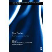Slum Tourism: Poverty, Power and Ethics