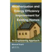 Weatherization and Energy Efficiency Improvement for Existing Homes: An Engineering Approach
