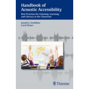 Handbook of Acoustic Accessibility: Best Practices for Listening, Learning, and Literacy in the Classroom