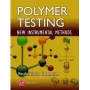 Polymer Testing: New Instrumental Methods