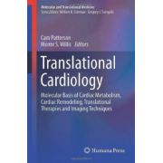 Translational Cardiology: Molecular Basis of Cardiac Metabolism, Cardiac Remodeling, Translational Therapies and Imaging Techniques