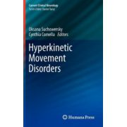 Hyperkinetic Movement Disorders with DVD (Current Clinical Neurology)