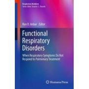 Functional Respiratory Disorders: When Respiratory Symptoms Do Not Respond to Pulmonary Treatment
