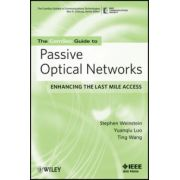 ComSoc Guide to Passive Optical Networks: Enhancing the Last Mile Access