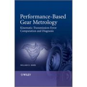Performance-Based Gear Metrology: Kinematic - Transmission - Error Computation and Diagnosis
