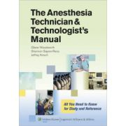 Anesthesia Technician and Technologist's Manual