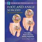 Surgical Exposures in Foot & Ankle Surgery: Anatomic Approach