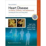 Moss & Adams Heart Disease in Infants, Children, and Adolescents, 2-Volume Set