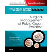 Surgical Management of Pelvic Organ Prolapse (Female Pelvic Surgery Video Atlas Series)