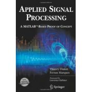 Applied Signal Processing: A Matlab-based Proof of Concept