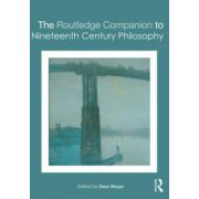 Routledge Companion to Nineteenth Century Philosophy