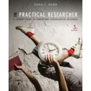 Practical Researcher: A Student Guide to Conducting Psychological Research