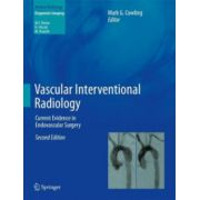 Vascular Interventional Radiology: Current Evidence in Endovascular Surgery