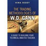 Trading Methodologies of W.D. Gann: A Guide to Building Your Technical Analysis Toolbox