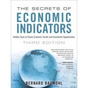 Secrets of Economic Indicators: Hidden Clues to Future Economic Trends and Investment Opportunities