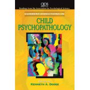 Current Directions in Child Psychopathology for Abnormal Psychology