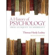 History of Psychology, A: From Antiquity to Modernity