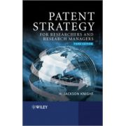 Patent Strategy for Researchers and Research Managers