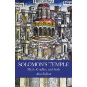 Solomon's Temple: Myth, Conflict, and Faith