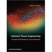 Extreme Tissue Engineering
