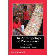 Anthropology of Performance: A Reader