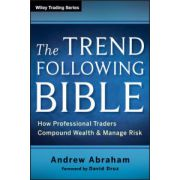 Trend Following Bible: How Professional Traders Compound Wealth and Manage Risk